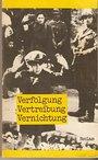 Verfolgung, Vertreibung, Vernichtung. Dokumente des faschistischen Antisemitismus 1933 bis 1942 - Kurt Pätzold