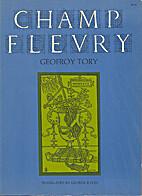 Champ Fleury by Geoffroy Tory