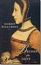 Bruden fra Gent by Dorrit Willumsen