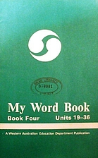 My word book : book 4, units 19-36