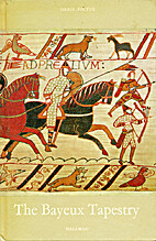 The Bayeux tapestry by Anna Maria Cetto