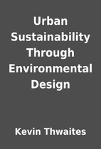 Urban Sustainability Through Environmental…