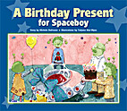 A Birthday Present for Spaceboy by Michele…