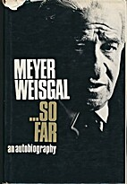 So Far Meyer Weisgal: An Autobiography by…