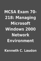 MCSA Exam 70-218: Managing Microsoft Windows…