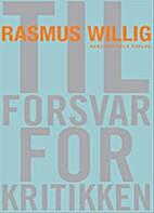 Til forsvar for kritikken by Rasmus Willig