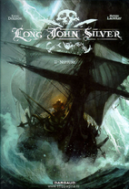Long John Silver Vol. 2: Neptune by Xavier…
