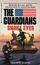 Snake Eyes by Richard Austin