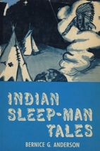 Indian Sleep Man Tales by Bernice G.…