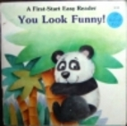 You Look Funny! (First-Start Easy Reader) by…