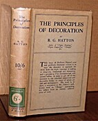 The Principles of Decoration by R. G. Hatton