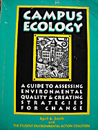 Campus Ecology: A Guide to Assessing…