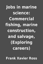 Jobs in marine science: Commercial fishing,…