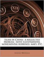Islam in China, a negelected problem : with…