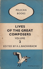 Lives of the Great Composers Volume 2 by A.…