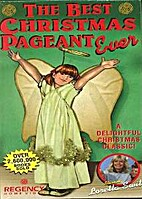 The Best Christmas Pageant Ever by…