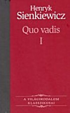 Quo Vadis? (Vol. 1) by Henryk Sienkiewicz
