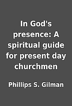 In God's presence: A spiritual guide for…