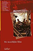 De moeilijke klas by Betty de Boer e.a.