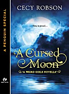 A Cursed Moon by Cecy Robson