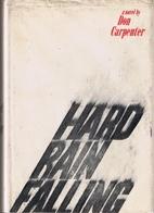 Hard Rain Falling by Don Carpenter