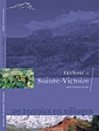 Autour de Sainte-Victoire : De terroirs en…