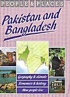 Pakistan and Bangladesh (People & places) by…