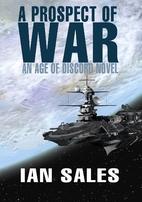 A Prospect of War (An Age of Discord Novel…