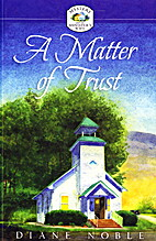 A Matter of Trust by Diane Noble