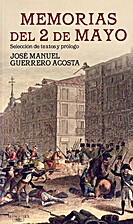 Memorias del 2 de Mayo by Jose Manuel…