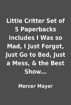 Little Critter Set of 5 Paperbacks Includes…