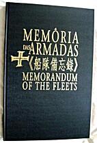 Memória das Armadas = [Chuan tui pei wang…