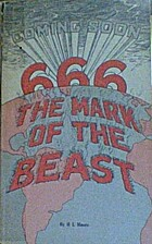 The mark of the beast by H. L. Moore