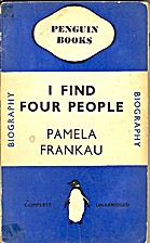 I Find Four People by Pamela Frankau