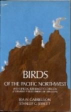 Birds of the Pacific Northwest: With Special…