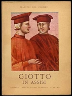 Giotto in Assisi by MAESTRI DEL COLORE