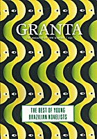 Granta 121: Best of Young Brazilian…