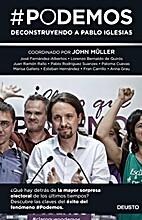 #Podemos : deconstruyendo a Pablo Iglesias…