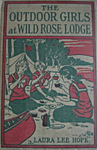 The Outdoor Girls at Wild Rose Lodge by…