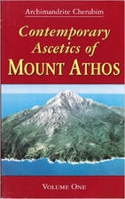 Contemporary Ascetics of Mount Athos by…