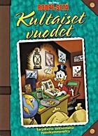Roope-Setä: Kultaiset vuodet by Walt Disney