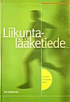 Liikuntalääketiede by Ilkka Vuori