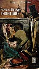 Fantastische vertellingen by Edgar Allan Poe