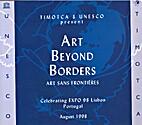 Art Beyond Borders (Art Sans Frontieres)…