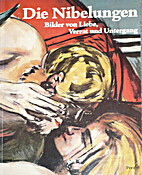 Die Nibelungen: Bilder von Liebe, Verrat und…