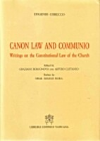 Canon Law and Communio: Writings on the…