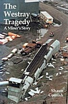 The Westray Tragedy by Shaun Comish