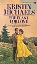 Forecast for Love by Krictin Michaels