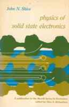 Physics of solid state electronics by John…