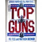 Top Guns by Joe Foss